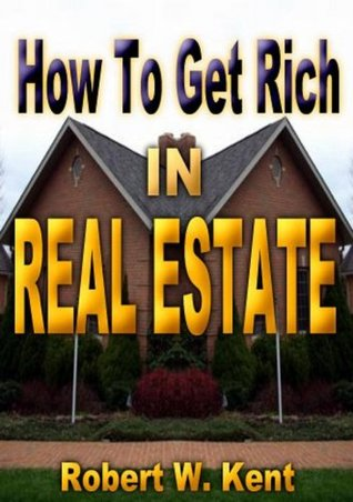 How To Get Rich In A Real Estate