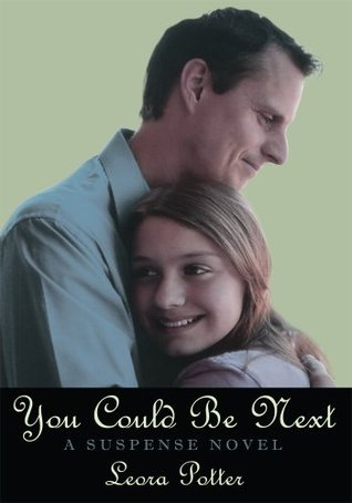 You Could Be Next : A Suspense Novel