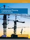 Construction Planning and Scheduling, 4/e