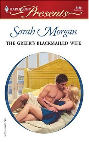 The Greeks Blackmailed Wife(Greek Tycoons 25)