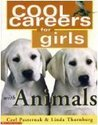 Cool Careers for Girls with Animals (Cool Careers for Girls) (Cool Careers for Girls)