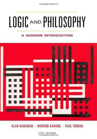 Logic and philosophy a modern introduction by howard kahane fandeluxe Gallery