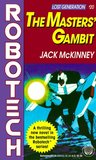 The Masters' Gambit (Robotech #20)