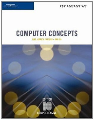 New Perspectives on Computer Concepts: Comprehensive