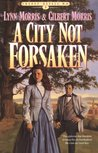 A City Not Forsaken (Cheney Duvall, M.D. Series #3)
