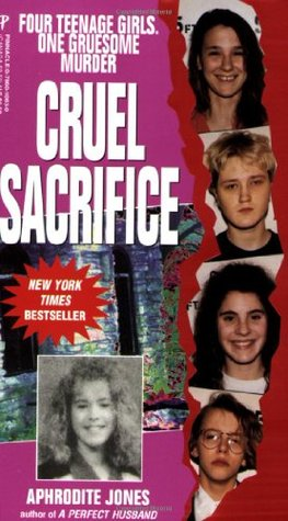 Cruel Sacrifice by Aphrodite Jones