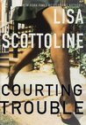 Courting Trouble (Rosato and Associates, #7)