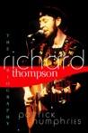 Richard Thompson: The Biography