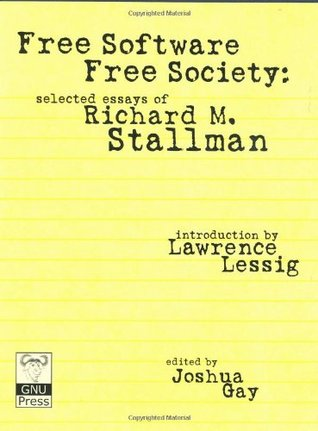 Free Software, Free Society: Selected Essays