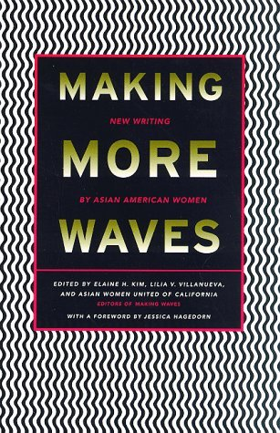 Making More Waves by Elaine H. Kim