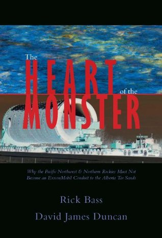 The Heart of the Monster by Rick Bass