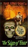The Sign of Fear (Fear Street Saga, #4)