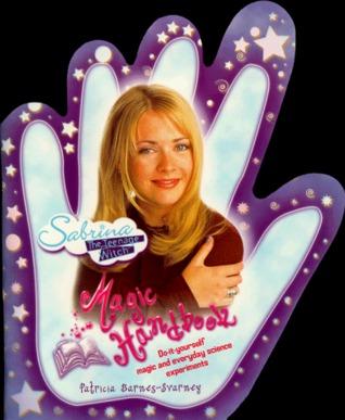 Sabrina, the Teenage Witch Magic Handbook