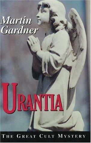 Urantia: The Great Cult Mystery