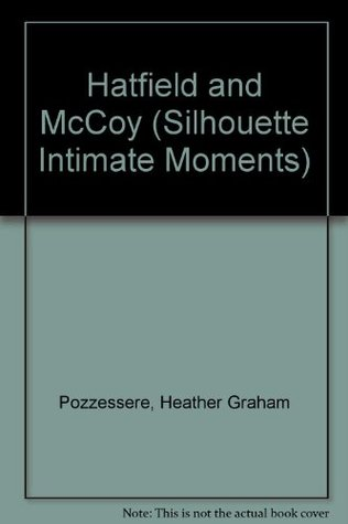 Hatfield and Mccoy (Silhouette Intimate Moments, #416)