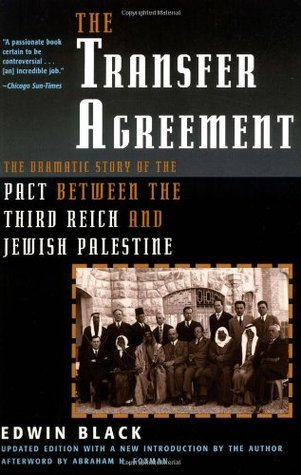 The Transfer Agreement: The Dramatic Story Of The Secret Pact