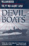 Devil Boats: The PT War Against Japan