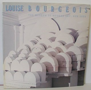 Louise Bourgeois: The Museum of Modern Art, New York