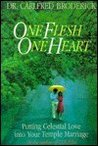 One Flesh, One Heart: Putting Celestial Love into Your Temple Marriage