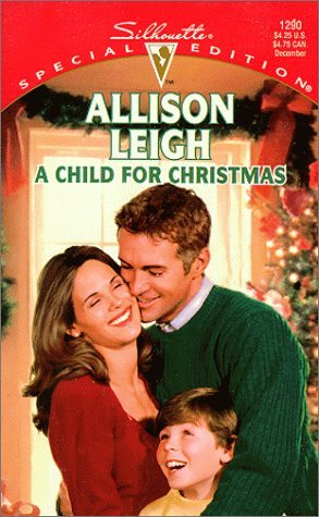 A Child For Christmas by Allison Leigh