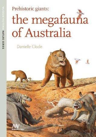 Prehistoric Giants: The Megafauna of Australia