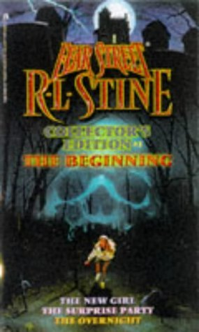 The Beginning (Fear Street Collector's Edition, #1)