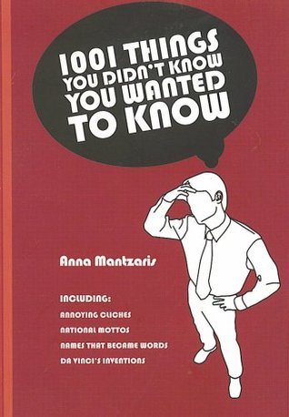1001 Things You Didn't Know You Wanted To Know
