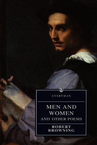 Men and Women and Other Poems by Robert Browning