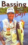 Bassing with the Best: Techniques of America's Top Pros