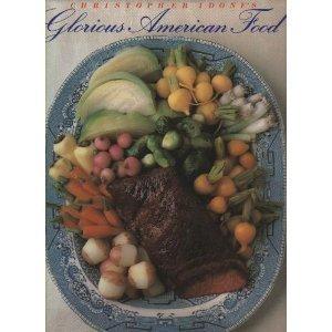 Christopher Idone's Glorious American Food