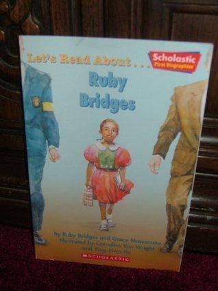 Let's Read About-- Ruby Bridges