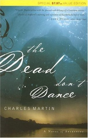 The Dead Don't Dance by Charles Martin