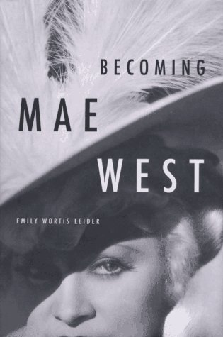 Becoming Mae West