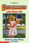 Karen's Lucky Penny (Baby-Sitters Little Sister, #50)
