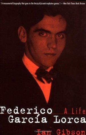 Federico Garcia Lorca by Ian Gibson