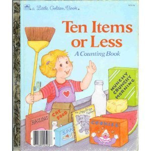 Ten Items or Less: A Counting Book (A Little Golden Book)