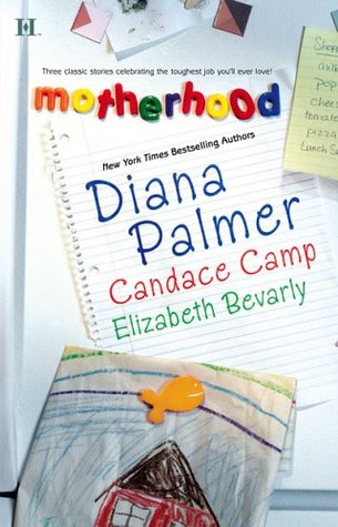Motherhood: Calamity Mom\Tabloid Baby\A Daddy for Her Daughters