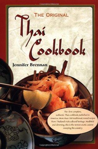 Original thai cookbook by jennifer brennan original thai cookbook forumfinder Images