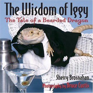 The Wisdom of Iggy: The Tale of a Bearded Dragon 978-0740750175 MOBI FB2 por Sherry Brosnahan