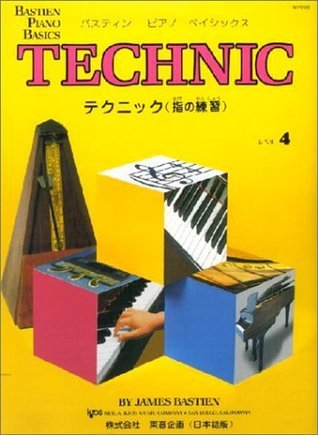 Technic : Level Four (Bastien Piano Basics)