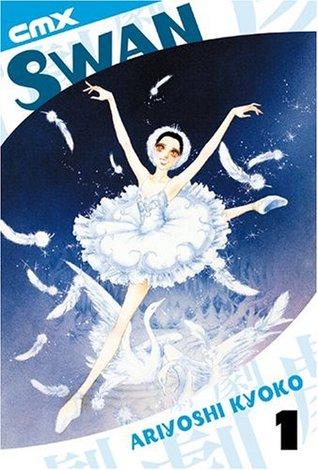 Swan, Volume 1 by Kyoko Ariyoshi