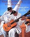 Harlequin on the Moon: Commedia Dell'arte and the Visual Arts.