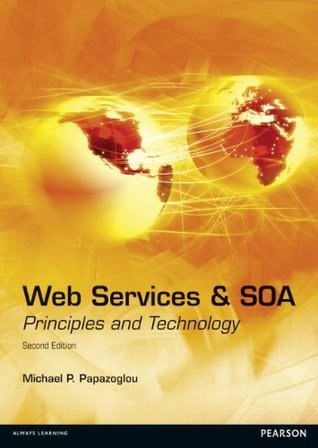 Web Services and SOA: Principles and Technology (2nd Edition)