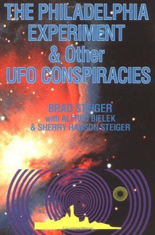 The Philadephia Experiment and Other Space Age Conspiracies