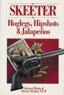Hoglegs, Hipshots, and Jalapenos: Selected Works, Vol. 2