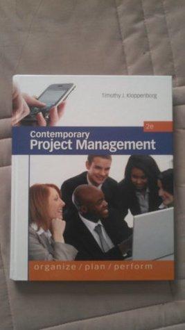 Contemporary Project Management: Organize, Plan, Perform
