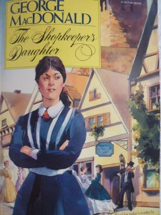 Image result for the shopkeeper's daughter george macdonald