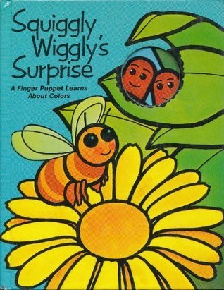 Squiggly Wiggly's Surprise by Arnold Shapiro