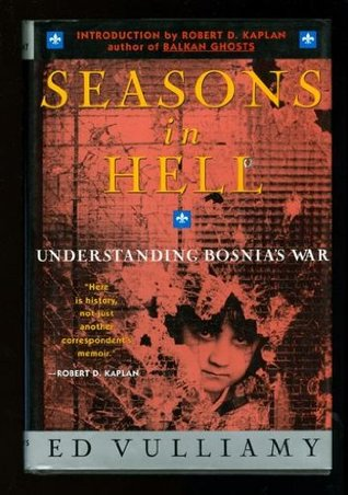 Seasons in Hell by Ed Vulliamy
