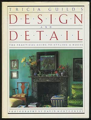 Tricia Guild's Design and Detail by Tricia Guild